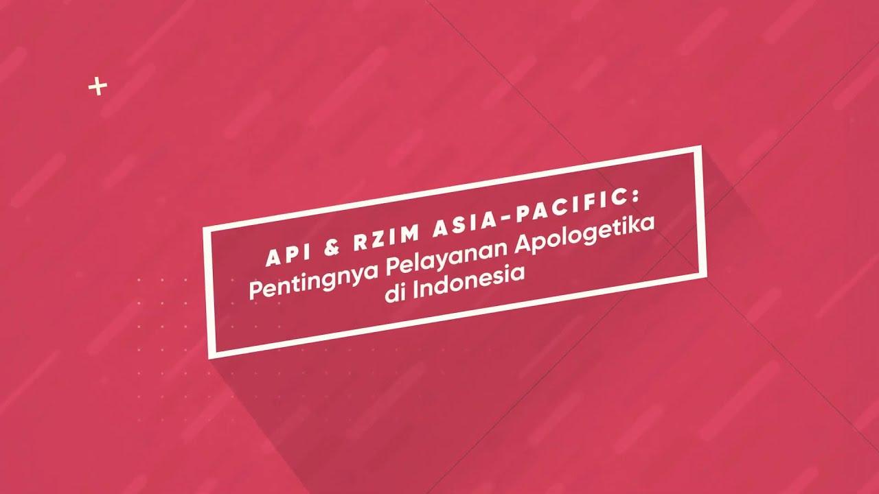 API & RZIM Asia-Pacific: Pentingnya Pelayanan Apologetika di Indonesia #TributeToRaviZachariasWeek