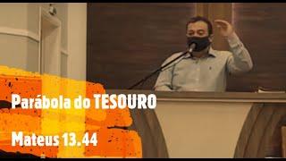IP Arapongas - Welington Emerick - A Parábola do Tesouro - 12-07-2020
