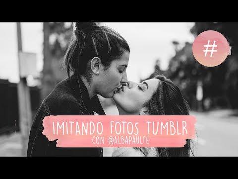 IMITANDO FOTOS TUMBLR - DULCEIDA y ALBA