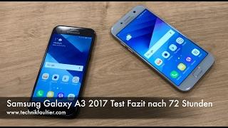 Samsung Galaxy A3 2017 Test Fazit nach 72 Stunden
