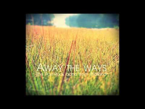 Away the Ways - 5 o'clock