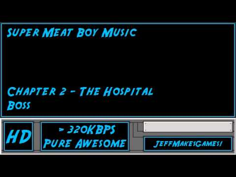 Super Meat Boy Music - Chapter 2: The Hospital - Boss