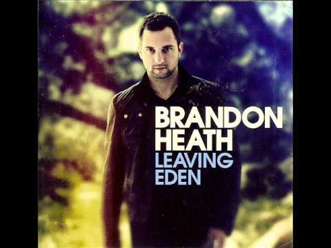 Brandon Heath - Leaving Eden