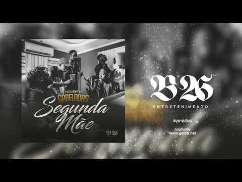"""Projecto GABELADAS  """" SEGUNDA MÃE """" B26 (AUDIO & LETRA)"""
