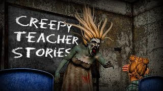 12 True Creepy SCHOOL TEACHER Stories From Reddit