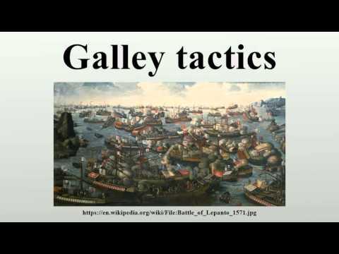 Galley tactics