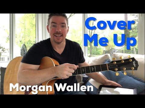 Cover Me Up Morgan Wallen Beginner Guitar Lesson Youtube
