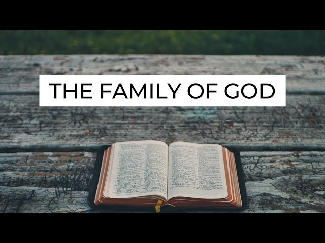 The Family of God - Ephesians 2:19 (Pastor Robb Brunansky)