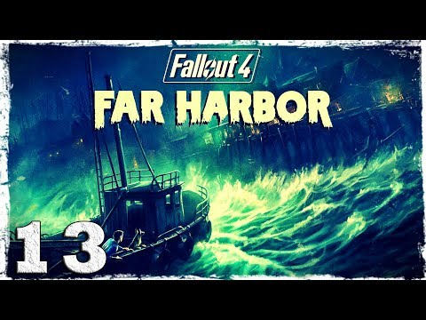 Смотреть прохождение игры Fallout 4 Far Harbor DLC. #13: Тайны Акадии.
