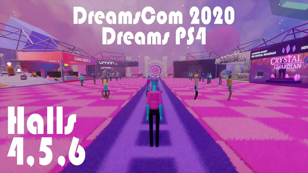 Dreams PS4 - DreamsCom 2020 Halls 4,5, and 6