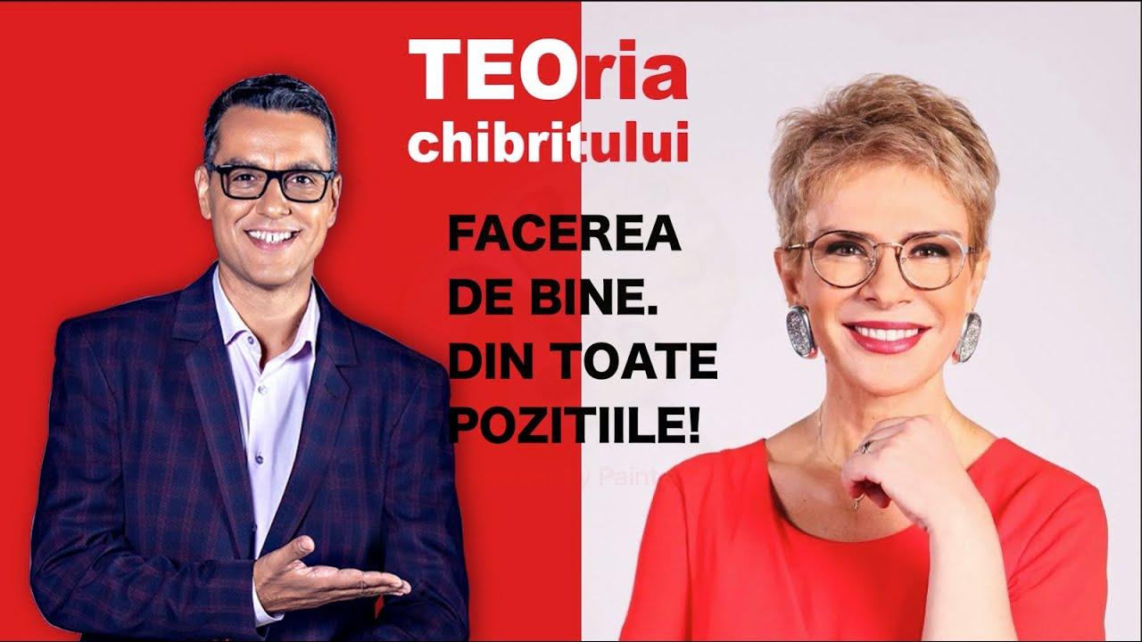 TEOria CHIBRITULUI CU TEO SI CRISTI - FACEREA DE BINE... DIN TOATE POZITIILE!