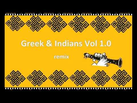 Demotic Greek & Indians Remix