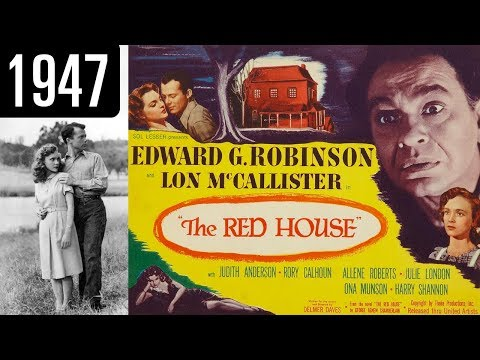 The Red House - Full Movie - GREAT QUALITY (1947)