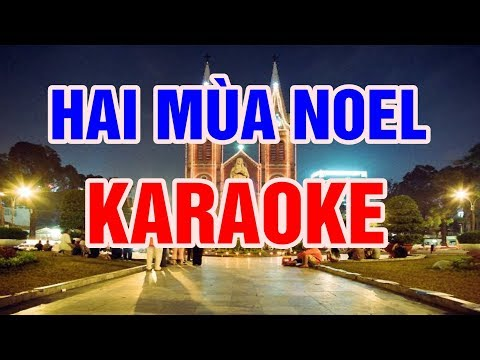 Hai Mùa Noel   Karaoke Beat Chuẩn 2018    Nhạc Sống Thanh Ngân