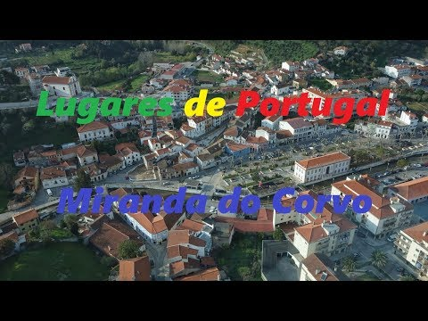 Lugares de Portugal - Miranda do Corvo