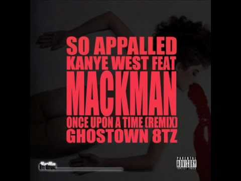 So Appalled  - Kanye ft. Jay-Z, Rza, Pusha T, Swizz, Cyhi the Prince - MackMan (OnceUponATime Remix)