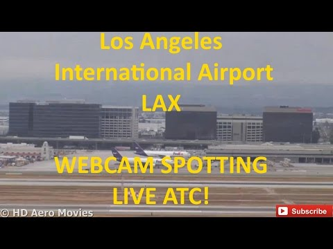 Los Angeles Airport (LAX) WEBCAM SPOTTING (13-06-2015) with LIVE ATC