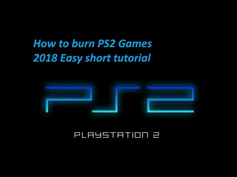How To Burn PS2 Games Easy Fast Tutorial 2018 For Beginners
