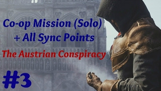 """Assassin's Creed: Unity"" Solo Walkthrough, Co-op Mission #3: The Austrian Conspiracy + Sync Points"