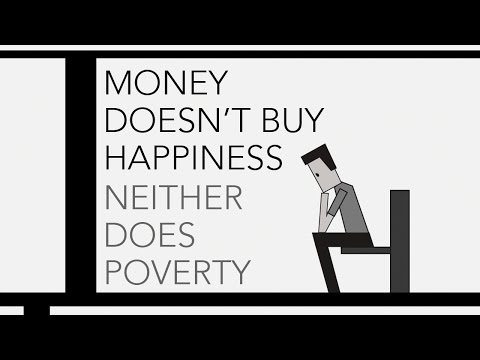 Money Doesn't Buy Happiness, Neither Does Poverty -The Minimalists