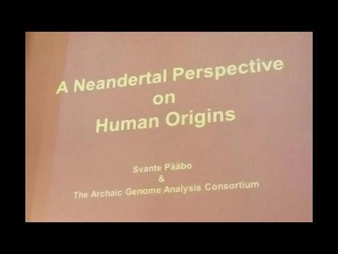 A Neanderthal Perspective on Human Origins by Svante Pääbo