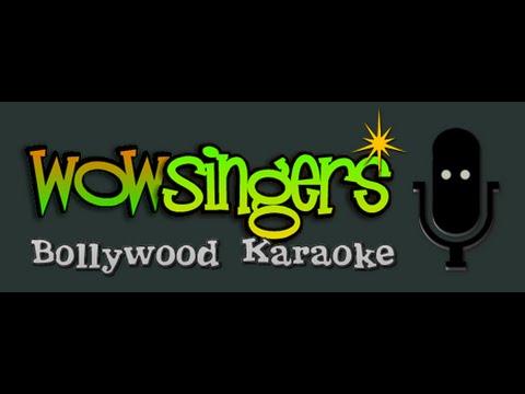 Kevhan Tari Pahate - Hindi Karaoke - Wow Singers