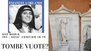 CASO ORLANDI : TOMBE VUOTE?