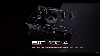 Introducing the M-Audio AIR 192|4