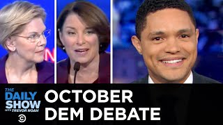 2020 October Democratic Debate in Ohio | The Daily Show