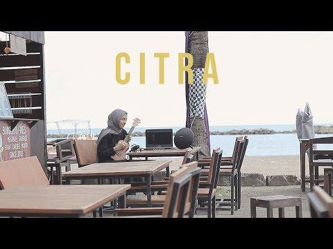 C.I.T.R.A - Citra Scholastika (Feby Cover)