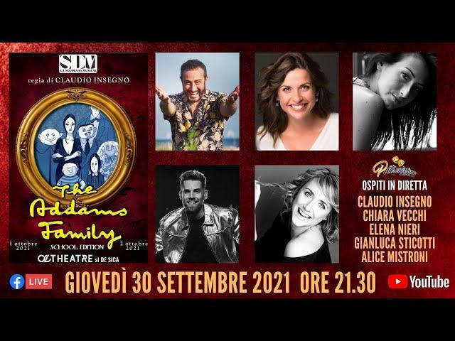 30.09.2021 - La Famiglia Addams - Ospiti C. Insegno,C. Vecchi, E. Nieri, G. Sticotti, A. Mistroni