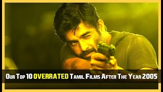 TOP 10 OVERRATED TAMIL FILMS AFTER THE YEAR 2005 MOVIE DOWNLOAD LINK DESCRIPTION KUTTY MOVIES