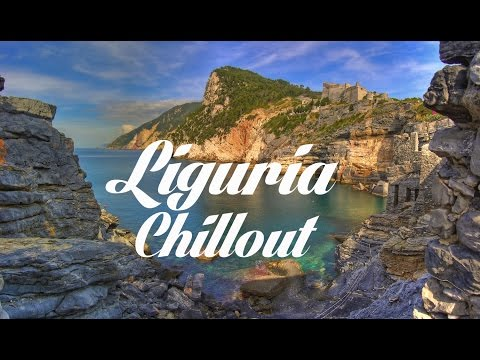 Beautiful LIGURIA Chillout and Lounge Mix Del Mar