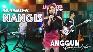Anggun Pramudita - MANDEK NANGIS   Banyu Moto Uwes Asat Kerono Mikir Koe (Official Music Video)