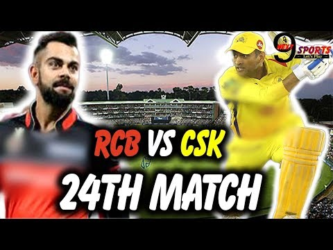 IPL 2018: RCB VS CSK| FULL MATCH SUMMARY|24TH   MATCH| 25TH   APRIL|VIVO IPL 2018