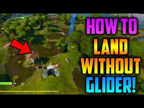 How To Land WITHOUT A GLIDER GLITCH In Fortnite Chapter 2!