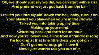 Talk You Out of It - Florida Georgia Line Lyrics