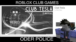 ROBLOX CLUB GAMES [POLICE CALLED]