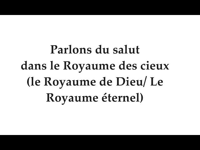 Deux études vidéos : 1. Sur le salut dans le Royaume et 2. La Loi (Torah) par rapport aux étrangers.