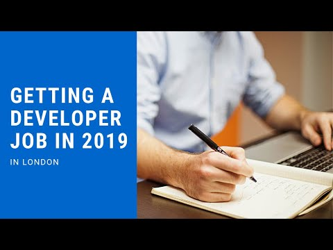 Getting A Developer Job In 2019 (in London)