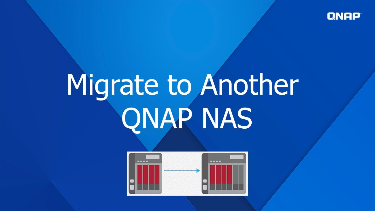 QNP220 - How to Migrate to Another NAS (From an Existing NAS)
