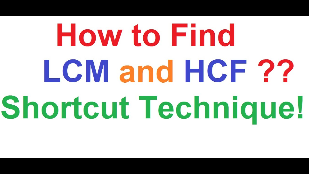worksheet Gcf And Lcm how to find lcm and gcf of two numbers using shortcut technique technique