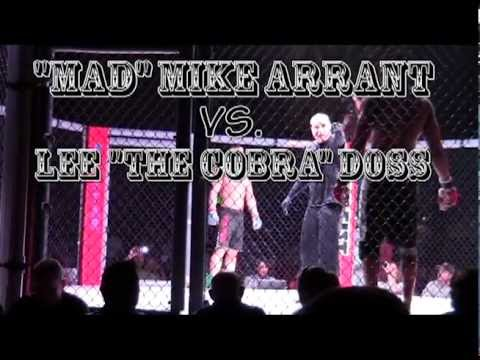 Mike Arrant VS Lee Doss
