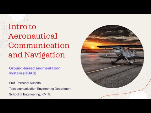 Aeronautical Communication and Navigation, KMITL - Ground-based augmentation system (GBAS)