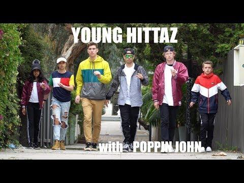 YOUNG HITTAZ W/ POPPIN JOHN | Namaste