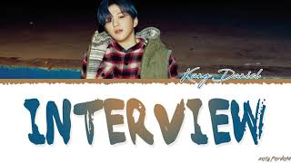 KANG DANIEL - 'INTERVIEW' Lyrics [Color Coded_Han_Rom_Eng]