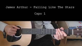 James Arthur – Falling Like The Stars EASY Guitar Tutorial With Chords / Lyrics Video
