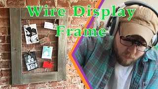 RUSTIC Wire Display Frame