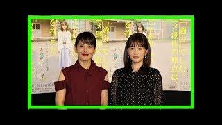 前田敦子の熱演を富田靖子がベタ褒め!「叫んだりしている姿がとても大...