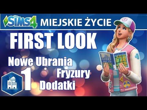 ☆ First Look: The Sims 4: Miejskie Życie cz. 1 - Nowe ubrania, fryzury, dodatki | CAS ☆🏙